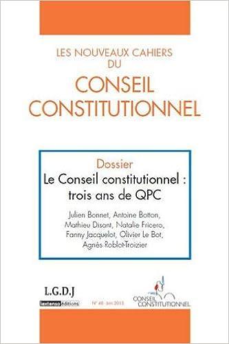 Livres gratuits Les Nouveaux Cahiers du Conseil Constitutionnel N°40-Juin 2013 epub, pdf