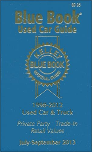 Kelley Blue Book Used Car Guide July Sept 2013 Kelley Blue Book 9781936078288 Amazon Com Books