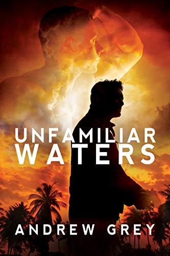 Unfamiliar Waters (English Edition)