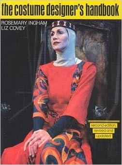 Liz Covey: Costume Designer's Handbook : A Complete Guide