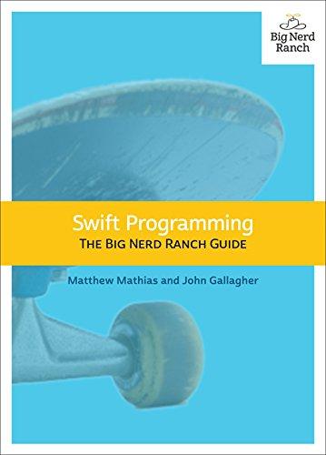 Swift Programming: The Big Nerd Ranch Guide (Big Nerd Ranch Guides)