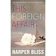 This Foreign Affair (Pink Bean Series Book 4)