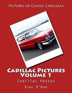 Cadillac Pictures Volume 1: Cadillac Photos