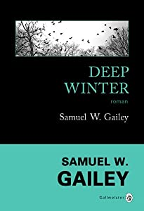 vignette de 'Deep winter (Samuel W. Gailey)'