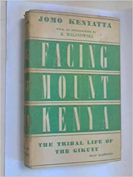 Facing mount kenya the tribal life of the gikuyu kikuyu j facing mount kenya the tribal life of the gikuyu kikuyu j kenyatta amazon books fandeluxe Images