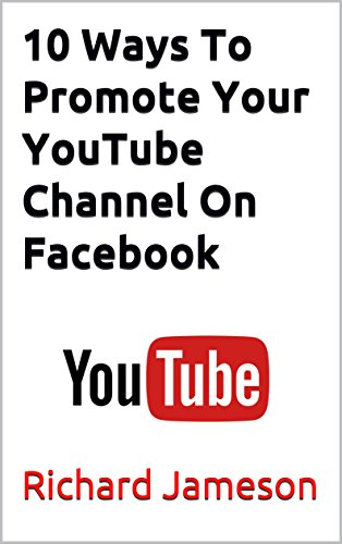 Amazon com: 10 Ways To Promote Your YouTube Channel On