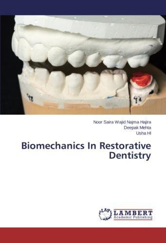 Download Biomechanics In Restorative Dentistry pdf epub