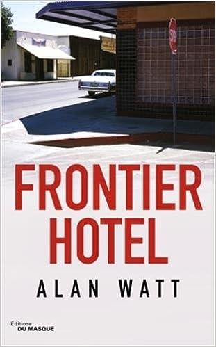 Frontier Hotel - Alan Watt