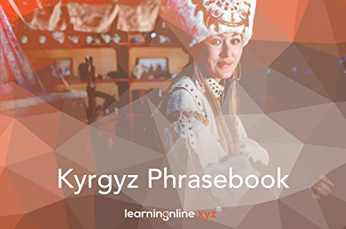Kyrgyz Light Phrasebook...