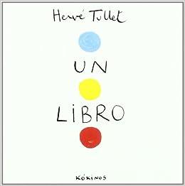 Un libro: Amazon.es: Tullet, Hervé, Rubio Muñoz, Esther