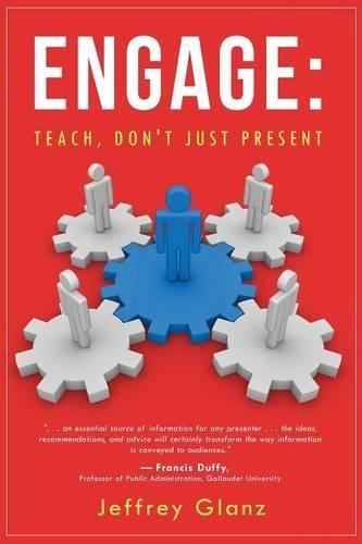 Engage: Teach, Don't Just Present pdf epub