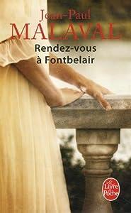 vignette de 'Rendez-vous à Fontbelair (Jean-Paul Malaval)'