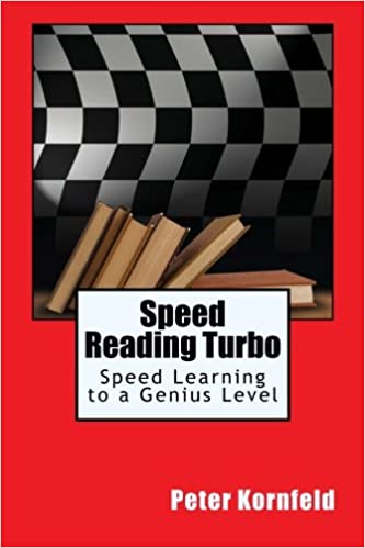 Speed Reading Turbo: Speed Learning to a Genius Level: Amazon.es: Peter Kornfeld: Libros en idiomas extranjeros