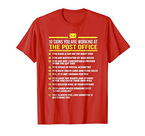 US Postal Service T Shirt -10 Signs Youre Working at Post
