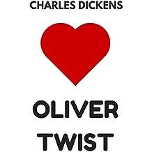 Oliver Twist: The Original Classics - Illustrated