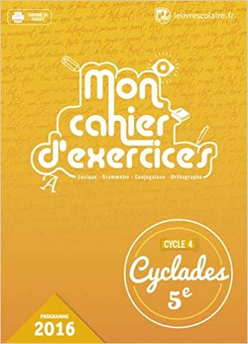 Amazon Fr Francais 5e Cyclades Cahier D Exercices