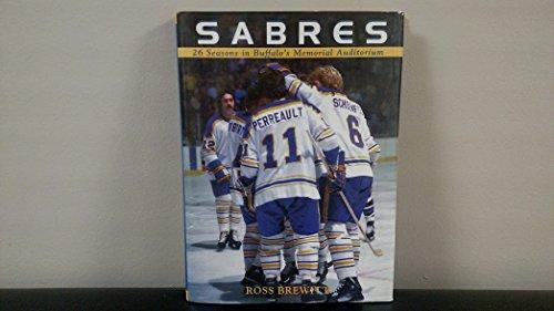 - Sabres: 26 Seasons in Buffalo's Memorial Auditorium