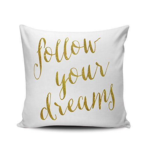Hoooottle Custom Fancy Plush White Follow Your Dreams Quote Faux Gold Foil Metallic Square Pillowcase Zippered One Side Printed 16x16 Inches Throw Pillow Case Cushion Cover