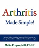 Arthritis Made Simple!, Malin Prupas, 1587366193