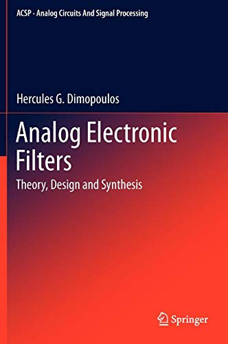 Analog Electronic Filters: Theory, Design and Synthesis (Analog Circuits and Signal Processing)]()