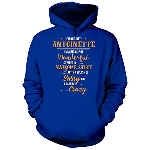 Antoinette Big Cup Of Awesome Sassy Classy Crazy Cool Gift - Hoodie Royal (Antoinette Cup)