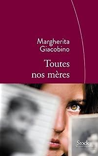 Toutes nos mères, Giacobino, Margherita
