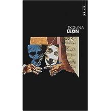 Mort à Fenice - Mort en terre étrangère - Un vénitien anonyme: Mort à Fenice (La) (3 Volumes)