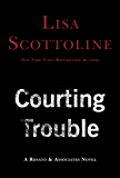 Courting Trouble (Rosato & Associates Book 7)