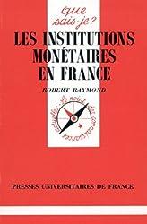 Les institutions monétaires en France