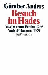 Besuch im Hades: Auschwitz und Breslau 1966. Nach 'Holocaust' 1979