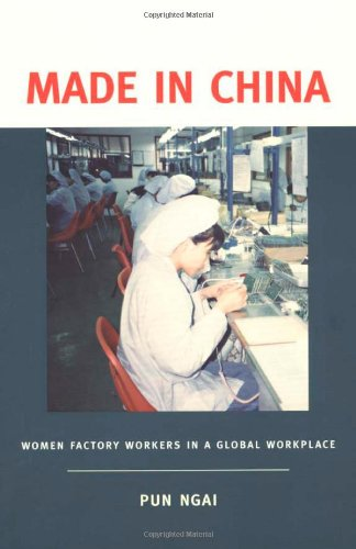 Made in China: Women Factory Workers in a Global Workplace (Best Education System In Asia)