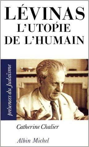 Lévinas : LUtopie de lhumain (Présences du judaïsme) (French Edition)