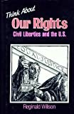 Think about Our Rights, Reginald Wilson, 0802767516