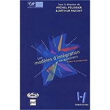 Modèles d'intégration en questions (Les): Enjeux et perspectives
