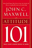 Attitude 101: What Every Leader Needs to Know