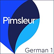 Pimsleur German Level 1: Learn to Speak and Understand German with Pimsleur Language Programs Speech by Pimsleur Narrated by Pimsleur