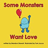 img - for Some Monsters Want Love book / textbook / text book