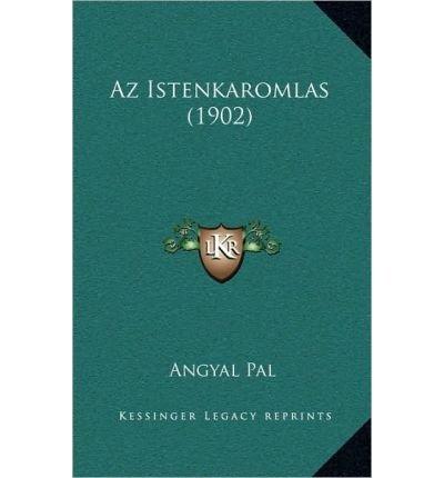 Read Online AZ Istenkaromlas (1902) (Paperback)(Hebrew) - Common PDF