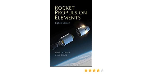 Rocket Propulsion Elements: Amazon.es: George P. Sutton, Oscar Biblarz: Libros en idiomas extranjeros