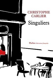 Singuliers, Carlier, Christophe