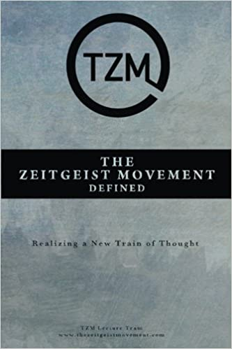 the zeitgeist movement defined realizing a new train of thought