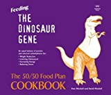 Feeding the Dinosaur Gene, Pam Mitchell and David Mitchell, 1862545243