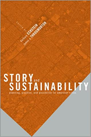 Story and Sustainability Practice and Possibility for American Cities Planning