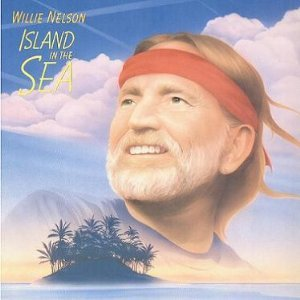 willie nelson willie nelson island in the sea amazon