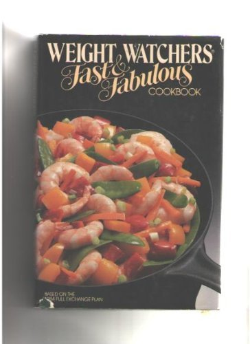 Weight Watchers' Fast and Fabulous ()