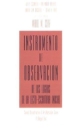 Instrumento de observacion de los logros de la lecto-escritura inicial: Spanish Reconstruction of An Observation Survey