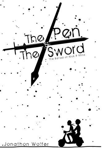 Download The Pen & the Sword (The ballad of Nick & Mina) (Volume 1) pdf epub