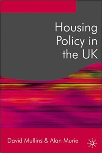 Housing Policy in the UK (Public Policy and Politics)