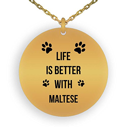 HOM 18K Gold Plated Pendant Necklace For Dog Lovers Life is Better With Maltese | Best Gift For Maltese Dog Lovers | Gifts for Boys Girls Men Women Ladies Laser Engraved