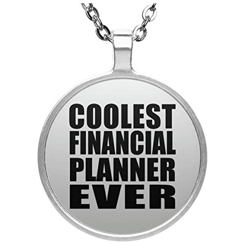 Coolest Financial Planner Ever - Round Necklace, Silver Plated Pendant, Best Gift for Birthday, Anniversary, Easter, Valentine's Mother's Father's Day